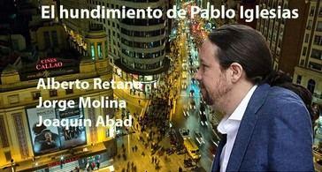 Sobre la caída de Pablo Iglesias