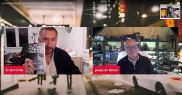'El Arconte' entrevista a Joaquín Abad tras desvelar en su libro la red secreta de Soros en España